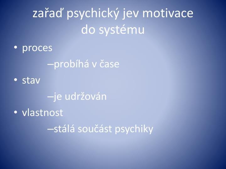 zařaď psychický jev