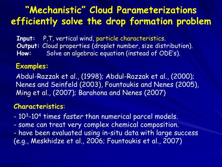 """Mechanistic"" Cloud Parameterizations"