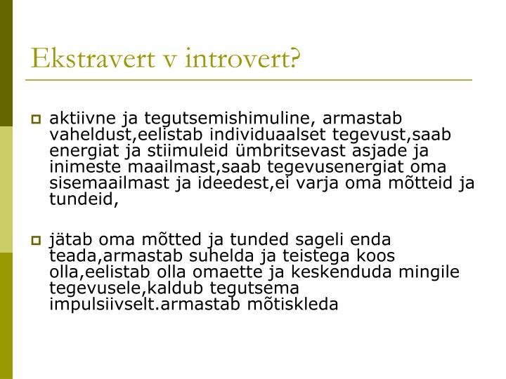 Ekstravert v introvert?