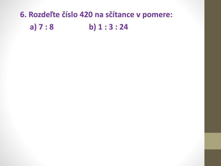 6. Rozdeľte