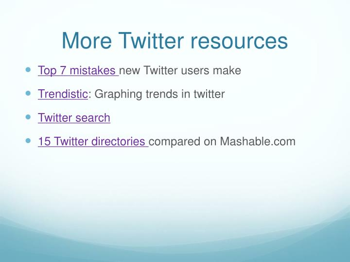 More Twitter resources