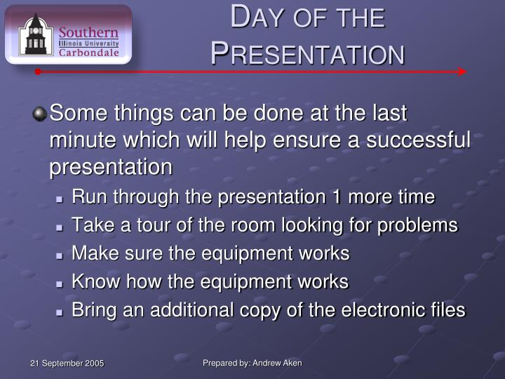 Day of the Presentation