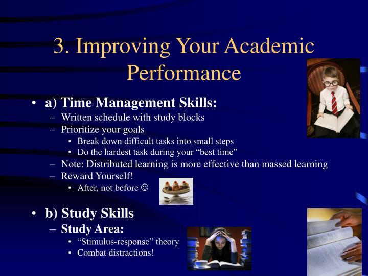 3. Improving Your Academic                                                   Performance