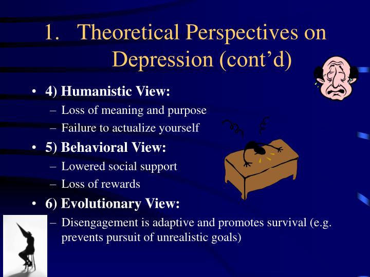 Theoretical Perspectives on Depression (cont'd)