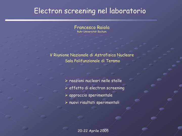 Electron screening nel laboratorio