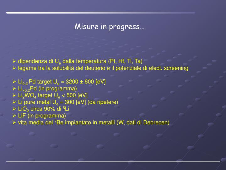 Misure in progress…