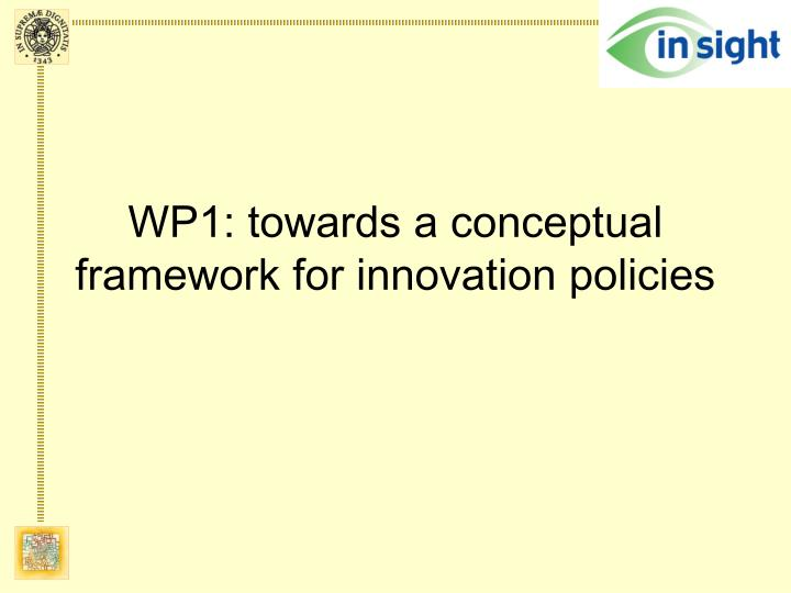 Wp1 towards a conceptual framework for innovation policies