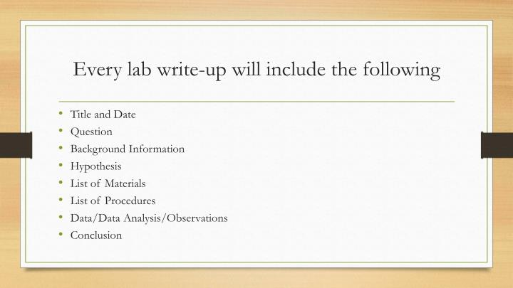 Every lab write-up will include the following