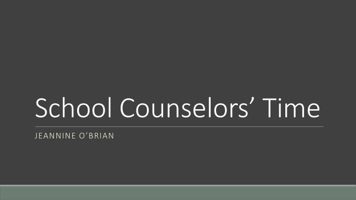 School Counselors' Time