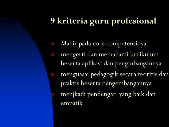 9 kriteria guru profesional