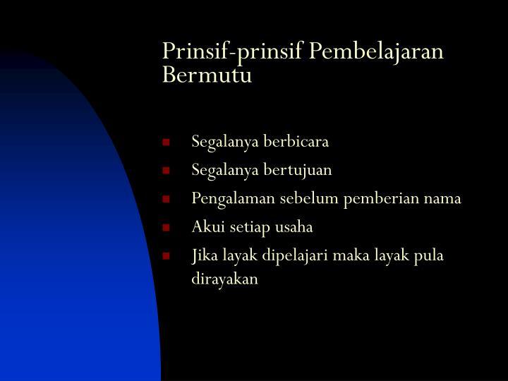 Prinsif-prinsif Pembelajaran Bermutu