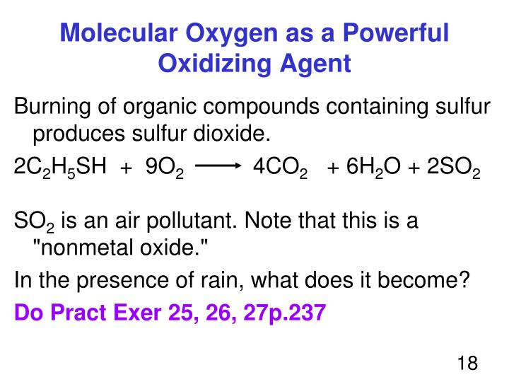 Molecular Oxygen as a Powerful Oxidizing Agent