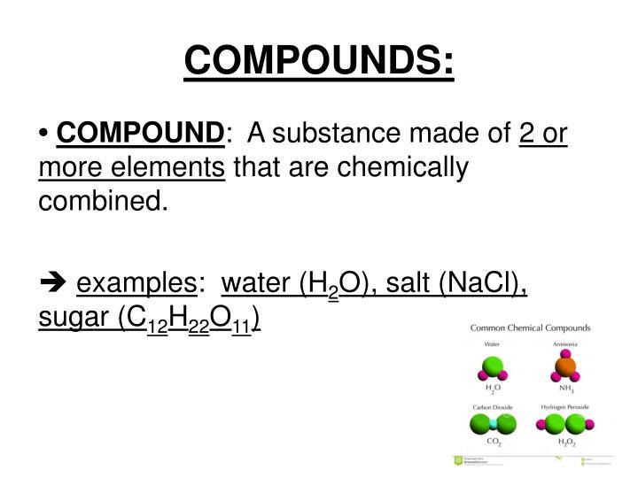 COMPOUNDS: