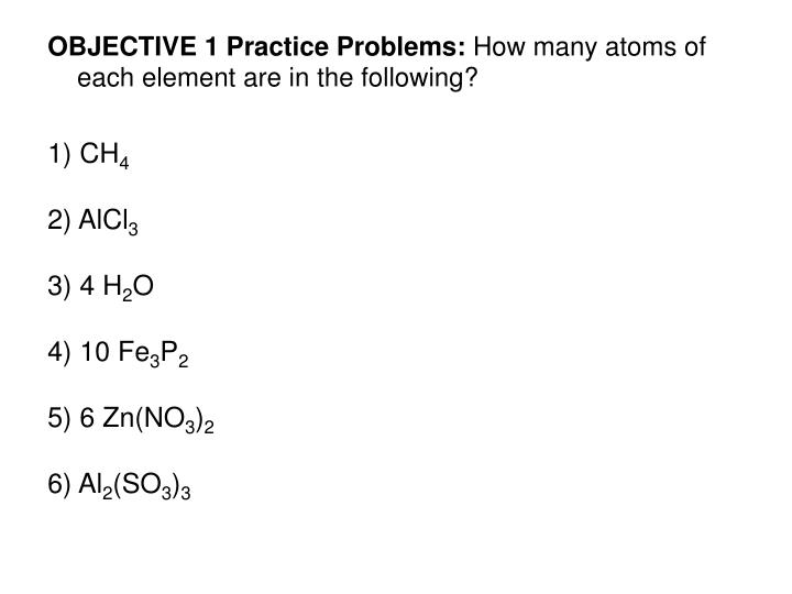 OBJECTIVE 1 Practice Problems: