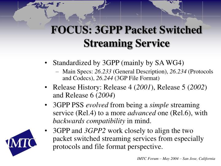 FOCUS: 3GPP Packet Switched Streaming Service