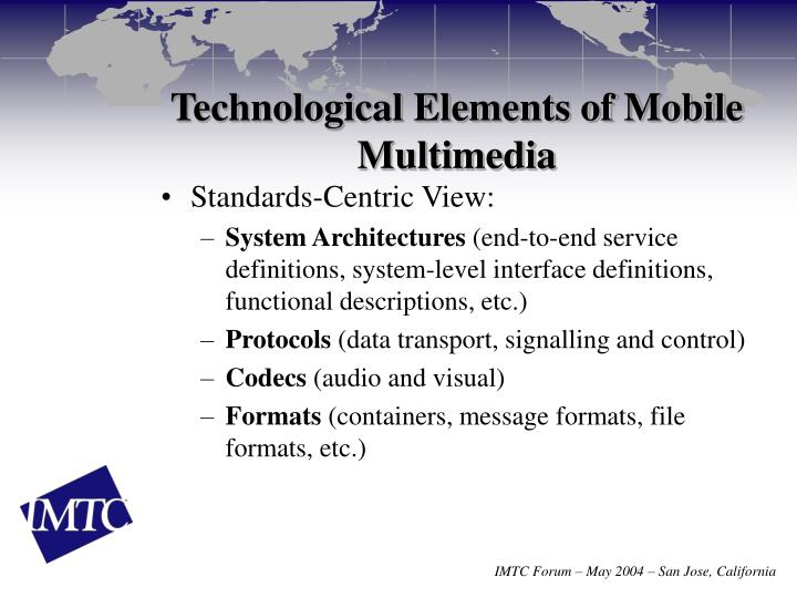 Technological Elements of Mobile Multimedia