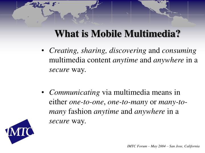 What is Mobile Multimedia?