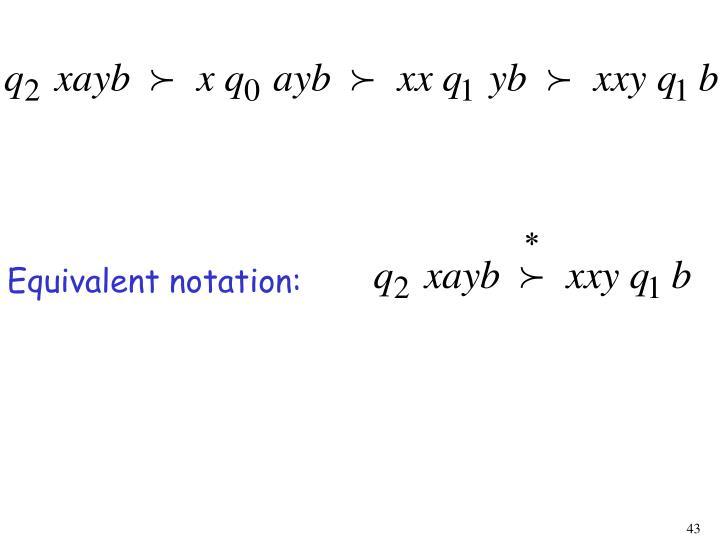 Equivalent notation: