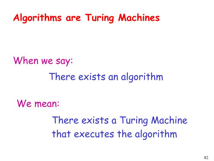 Algorithms are Turing Machines