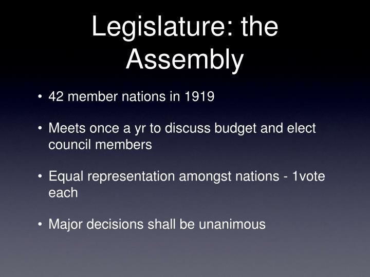Legislature: the Assembly