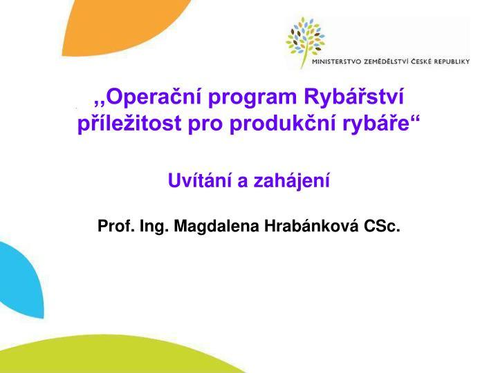 ,,Operační program Rybářství