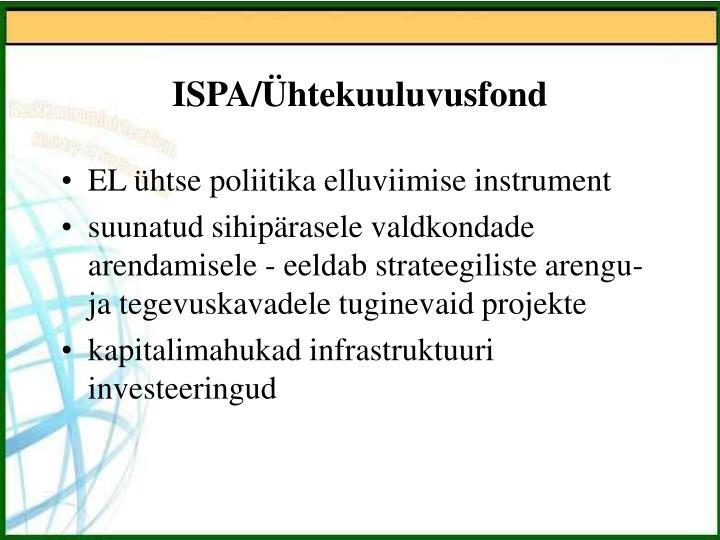 ISPA/Ühtekuuluvusfond