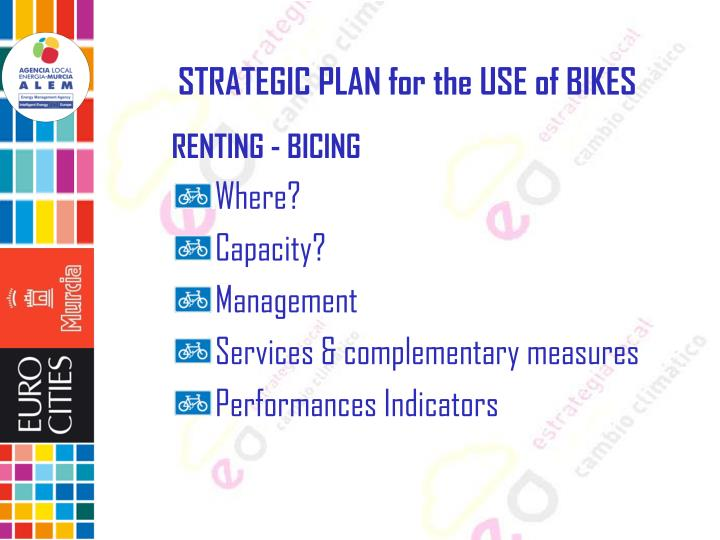STRATEGIC PLAN for the USE of BIKES