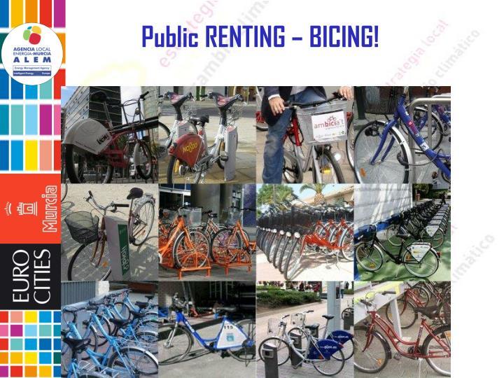 Public RENTING – BICING!
