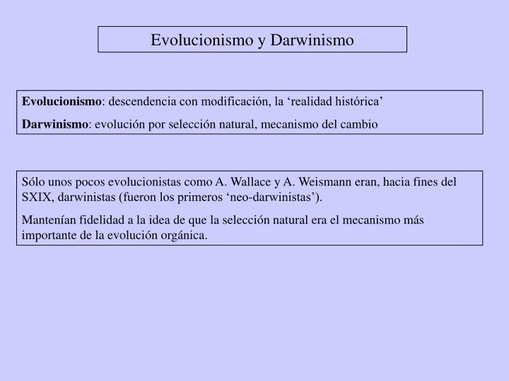 Evolucionismo y Darwinismo