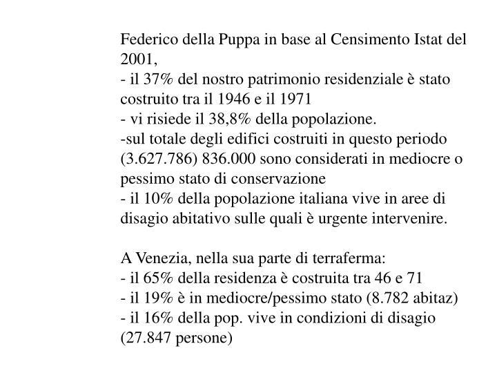 Federico della Puppa in base al Censimento Istat del 2001,