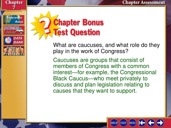What are caucuses, and what role do they play in the work of Congress?