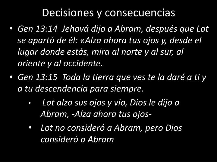 Decisiones y consecuencias