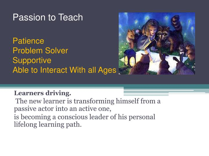 Passion to Teach