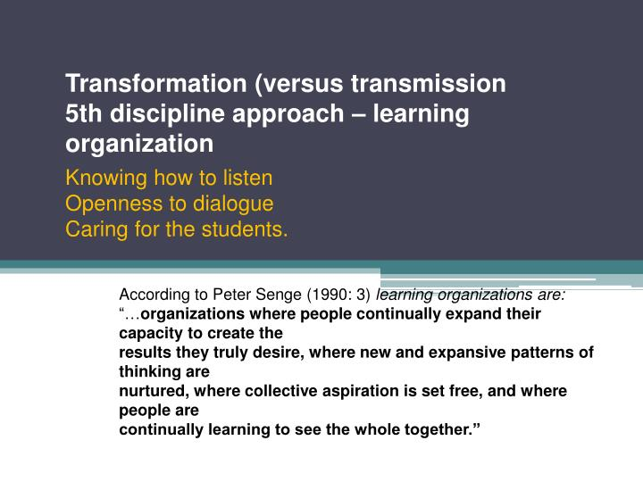 Transformation (versus transmission