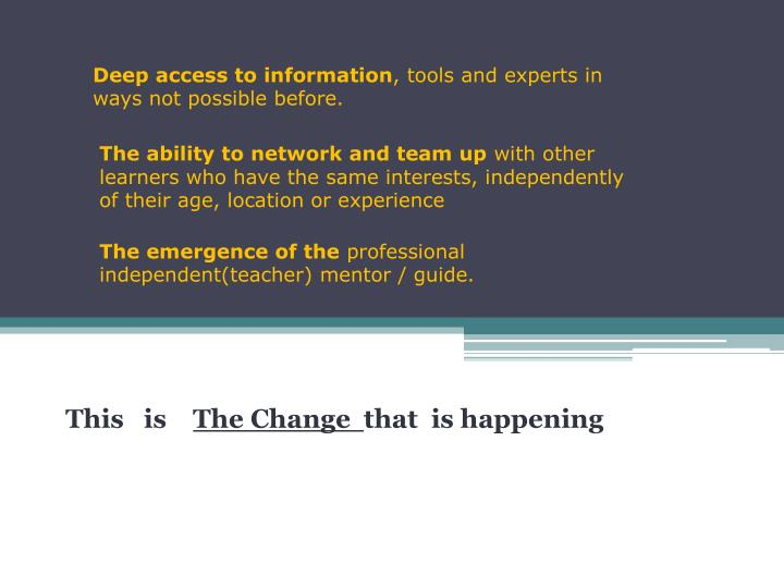 Deep access to information