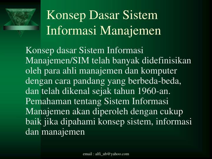 Konsep Dasar Sistem Informasi Manajemen