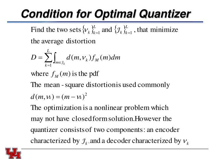 Condition for Optimal Quantizer