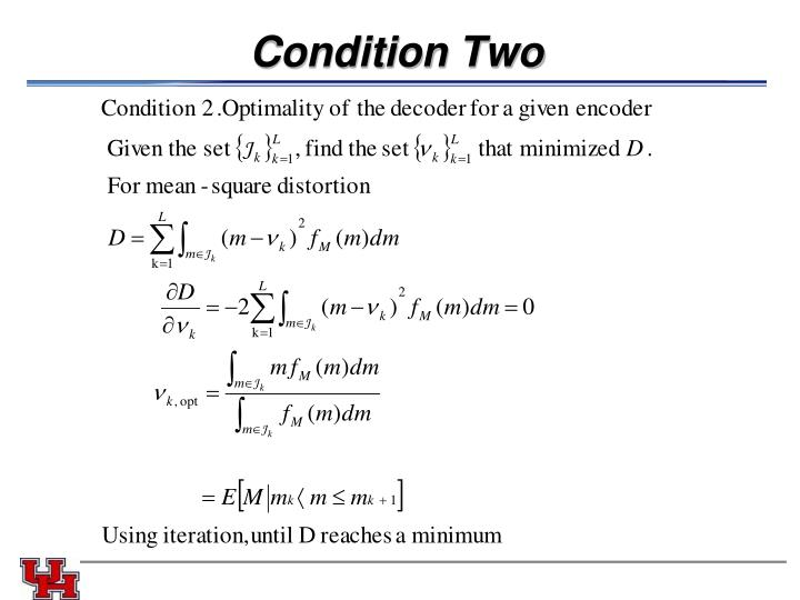 Condition Two