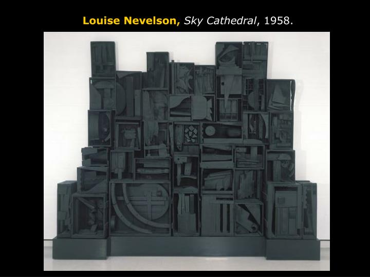 Louise Nevelson,
