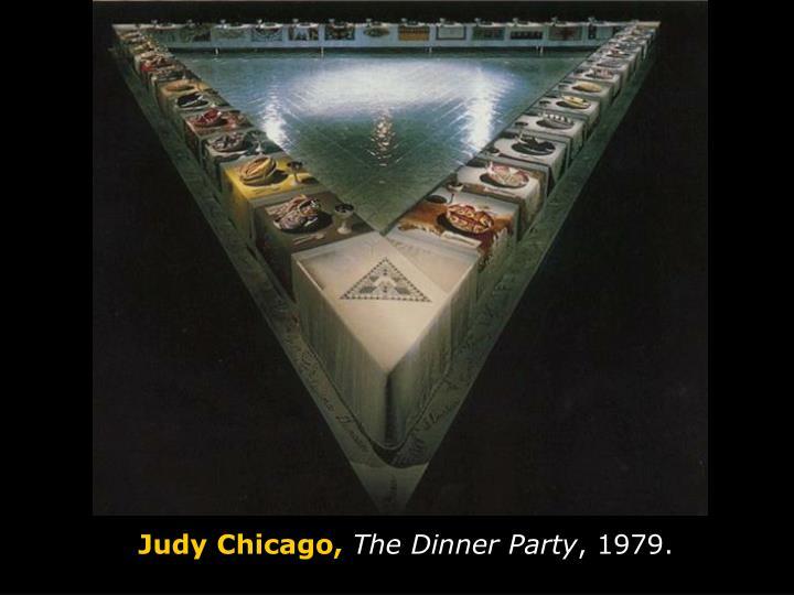 Judy Chicago,