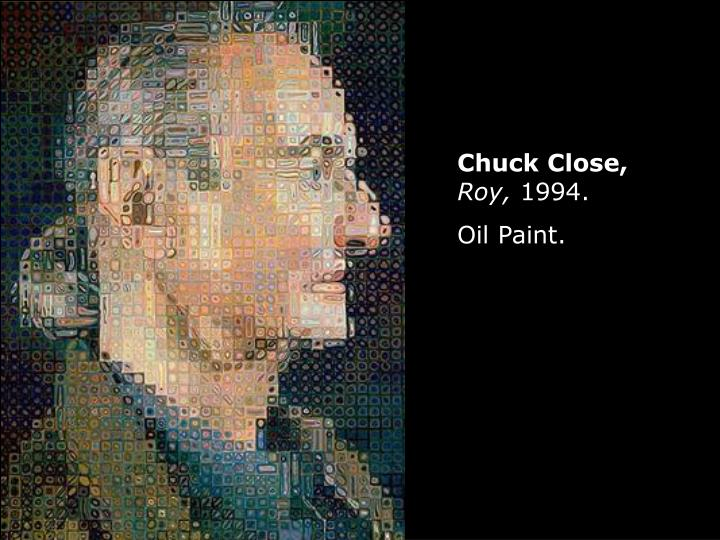 Chuck Close,