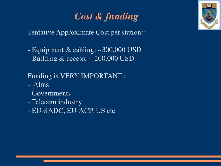 Cost & funding
