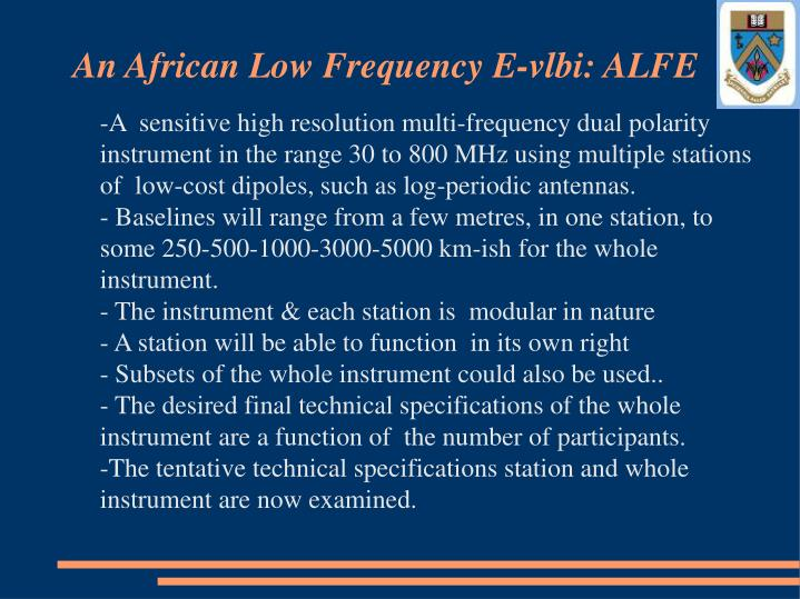 An African Low Frequency E-vlbi: ALFE
