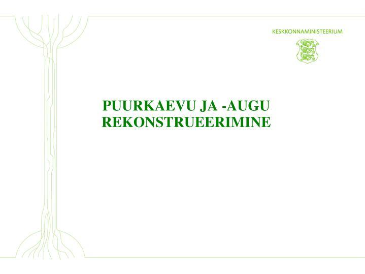PUURKAEVU JA