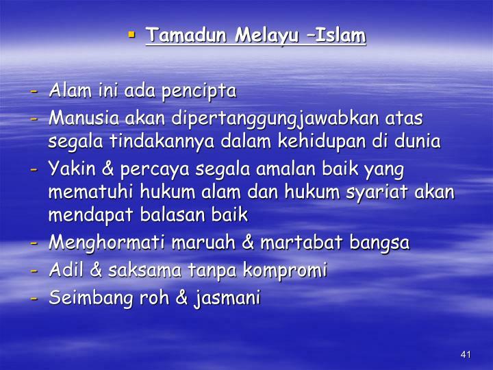 Tamadun Melayu –Islam