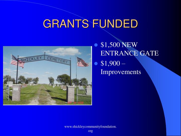 GRANTS FUNDED