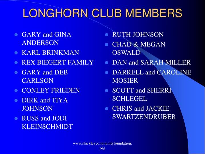 LONGHORN CLUB MEMBERS