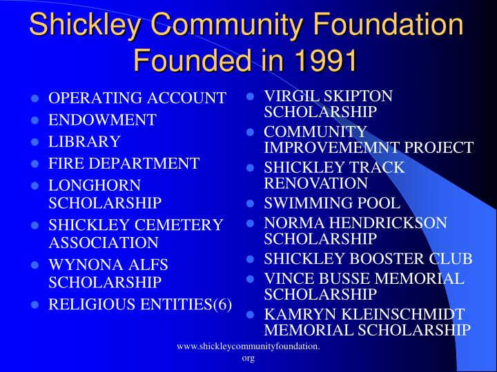Shickley community foundation founded in 1991
