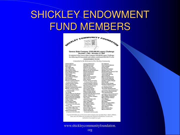 SHICKLEY ENDOWMENT