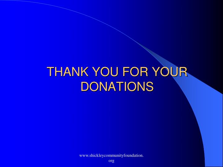 THANK YOU FOR YOUR DONATIONS